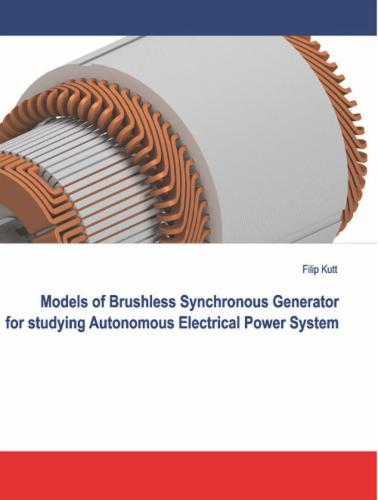 Models of Brushless Synchronous Generator for Studying Autonomous Electrical Power System's Cover Image