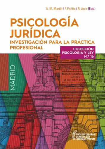 Psicología Jurídica: Investigación para la Práctica Profesional.  Colección Psicología y Ley, Nº16's Cover Image