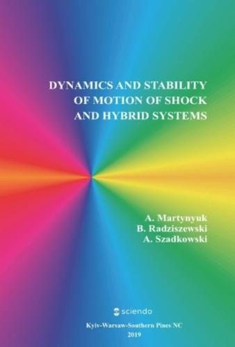 Dynamics and Stability of Motion of Shock and Hybrid Systems's Cover Image
